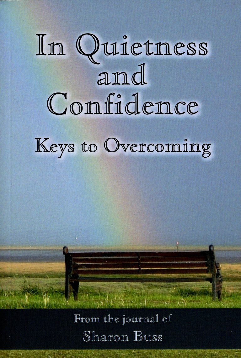 In Quietness and Confidence - Keys to Overcoming-1199